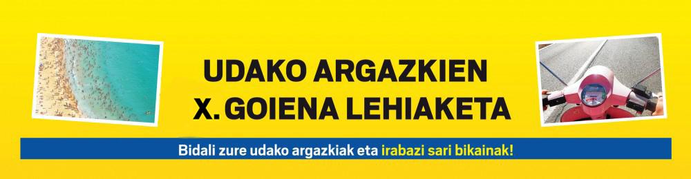 UDAKO ARGAZKIEN X. GOIENA LEHIAKETA