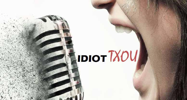 6-IdiotTxou