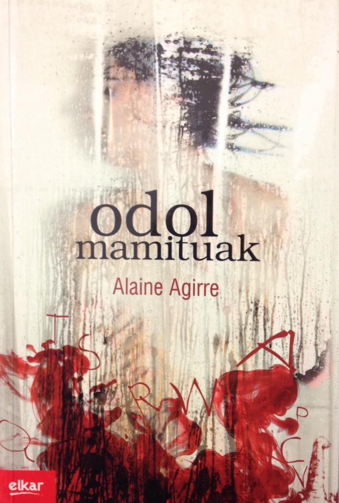 Alaine Agirre (Elkar, 2014).